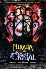 Ver Mirada de Cristal (2017) para ver online gratis