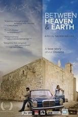 Ver Between Heaven and Earth (2019) para ver online gratis