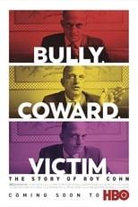Ver Tirano. Cobarde. Víctima. La historia de Roy Cohn (2019) para ver online gratis
