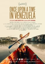 Ver Once Upon A Time in Venezuela (2020) online gratis