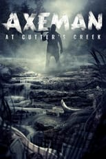 Ver Axeman at Cutters Creek (2021) para ver online gratis