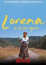 Ver Lorena, la de pies ligeros (2019) para ver online gratis