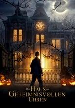 Das Haus der geheimnisvollen Uhren (2018)