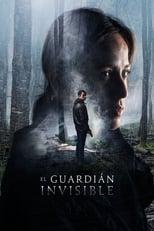 Ver El guardián invisible (2017) para ver online gratis