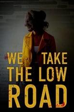 Image We Take the Low Road