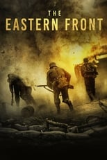 Ver The Eastern Front (2020) online gratis
