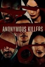 Ver Anonymous Killers (2020) para ver online gratis