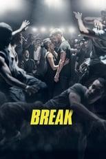 Ver Break (2018) online gratis