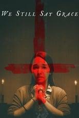 Ver We Still Say Grace (2020) para ver online gratis