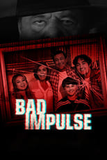 Ver Bad Impulse (2019) para ver online gratis