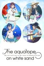 Nonton Shiroi Suna no Aquatope Subtitle Indonesia