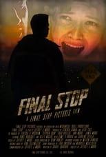 Ver Final Stop (2021) online gratis