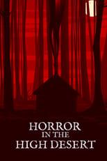 Ver Horror in the High Desert (2021) online gratis