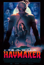 Ver Haymaker (2021) para ver online gratis