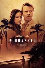 Ver Kidnapped (2021) online gratis