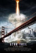 Ver Star Trek El Futuro Comienza (2009) para ver online gratis