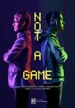 Ver Not a Game (2020) para ver online gratis