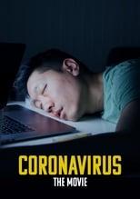 Ver Coronavirus (2020) online gratis