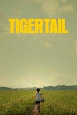 Ver Cola de tigre (2020) para ver online gratis