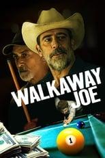 Ver Walkaway Joe (2020) para ver online gratis
