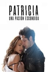 Ver Patricia, una pasión escondida (2020) para ver online gratis