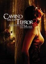 Ver Camino hacia el terror 3: Abandonado para morir (2009) para ver online gratis