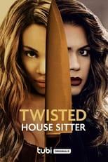 Ver Twisted House Sitter (2021) para ver online gratis