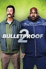 Ver Bulletproof 2 (2020) online gratis