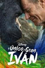 Ver El único y gran Iván (2020) para ver online gratis