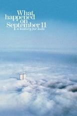 Ver Lo que ocurrió el 11 de septiembre (2019) para ver online gratis