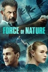 Ver Force of Nature (2020) para ver online gratis