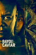 Ver Bayou Caviar (2018) para ver online gratis