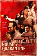 Ver House of Quarantine (2021) para ver online gratis