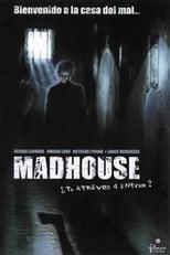 Ver Madhouse (2004) para ver online gratis