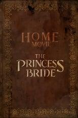 Home Movie: The Princess Bride poster