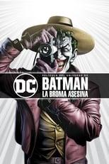 Ver Batman: La broma asesina (2016) online gratis