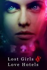 Ver Lost Girls & Love Hotels (2020) para ver online gratis