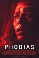 Ver Phobias (2021) para ver online gratis