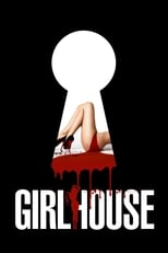 Ver La casa de las chicas (2014) para ver online gratis