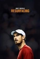 Andy Murray: Resurfacing poster