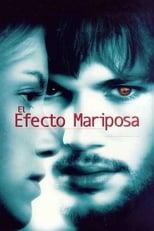 Ver El Efecto Mariposa (2004) para ver online gratis