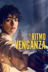 Ver El Ritmo de la Venganza (2020) para ver online gratis