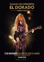 Ver Shakira In Concert: El Dorado World Tour (2019) online gratis
