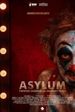 Ver ASYLUM: Twisted Horror and Fantasy Tales (2020) para ver online gratis