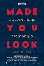 Ver Made You Look: Una historia real sobre arte falsificado (2020) para ver online gratis
