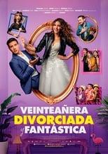 Ver Veinteañera, divorciada y fantástica (2020) para ver online gratis
