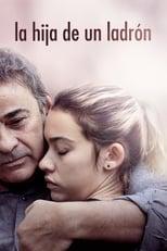 Ver La hija de un ladrón (2019) para ver online gratis