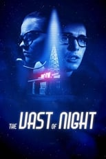 Ver The Vast of Night (2020) para ver online gratis