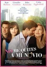 Ver No me quites a mi novio (2011) online gratis