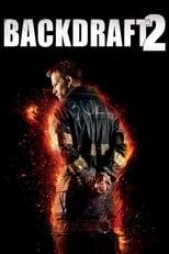 Backdraft 2 poster